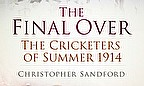 The Final Over - Christopher Sandford