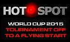Hot Spot - World Cup 2015 Off To A Flyer