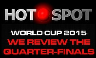 Hot Spot - World Cup Quarter-Final Reviews