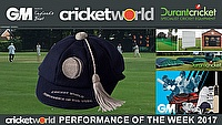 Cricket World Performances of the Week - 9th May 2017