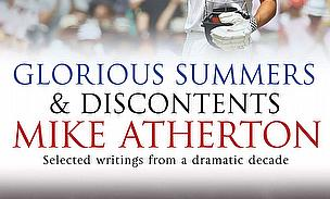 Glorious Summers And Discontents - Mike Atherton