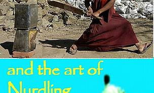 Zen And The Art Of Nurdling - Steve Rudd