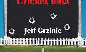 Machine Guns And Cricket Bats - Jeff Grzinic