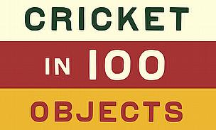 History Of Cricket In 100 Objects - Gavin Mortimer