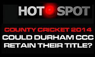 Hot Spot - Could Durham Retain Their LVCC Title?