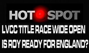 Hot Spot - LVCC Title Race Still Wide Open