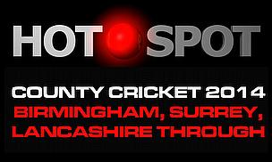 Hot Spot - Three Go Through To NatWest T20 Blast Finals Day