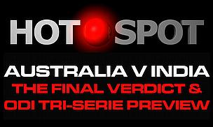 #AusvInd Review, Tri-Series Preview