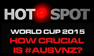 Hot Spot - How Crucial Is Aus-NZ Clash?