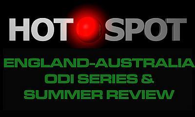 Hot Spot - England-Australia review