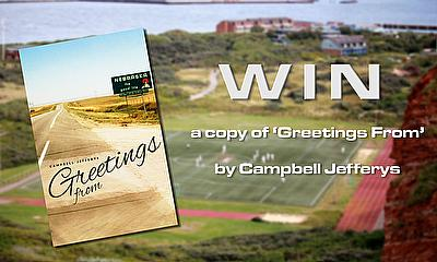 Win a copy of 'Greetings From' by Campbell Jefferys