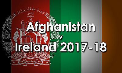 Afghanistan v Ireland 2017-18