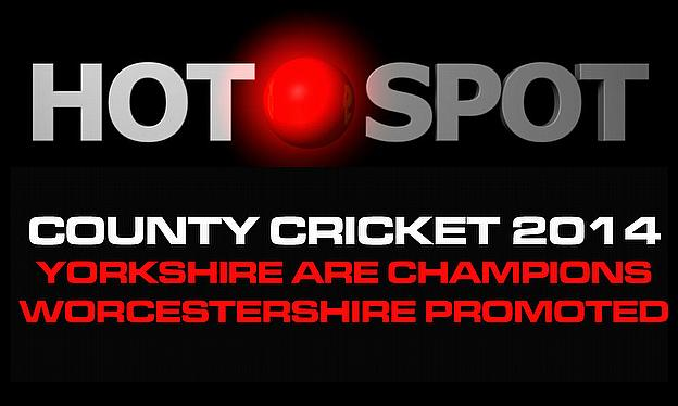 Hot Spot - Yorkshire Claim The Title In Style