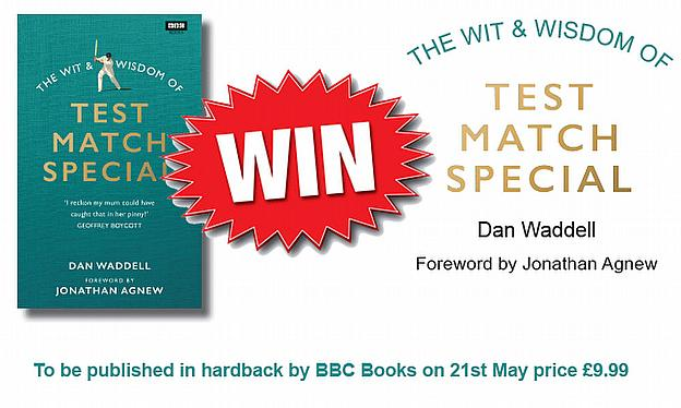 Win A Copy Of 'The Wit & Wisdom Of Test Match Special'