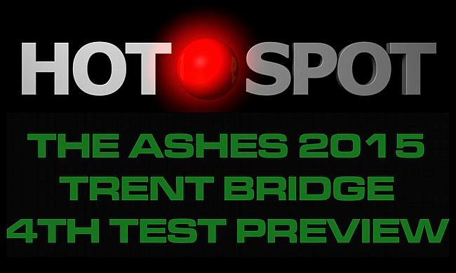 Hot Spot - 4th Ashes Test preview
