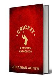 Cricket: A Modern Anthlogy - Jonathan Agnew