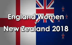 New Zealand Women tour of England, 2018