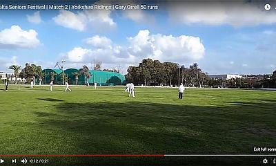 Malta Seniors Festival | Match 2 | Yorkshire Ridings | Gary Orrell 50 runs