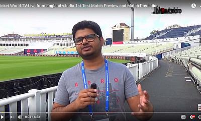 Cricket World TV Live from England v India 1st Test Match Preview and Match Prediction