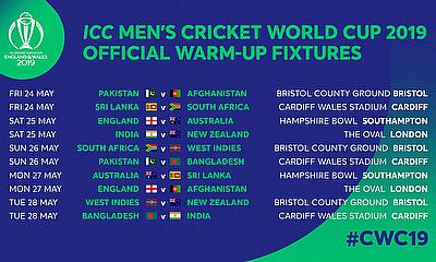 Official Warm-up Fixtures for ICC Men's Cricket World Cup 2019 Announced