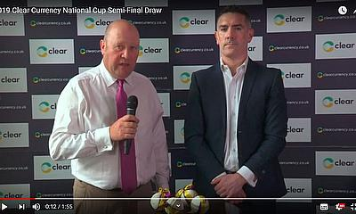 Clear Currency National Cup Semi-Final Draw