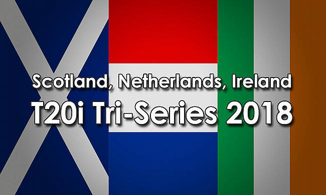 Scotland, Netherlands, Ireland T20I Tri-Series 2018