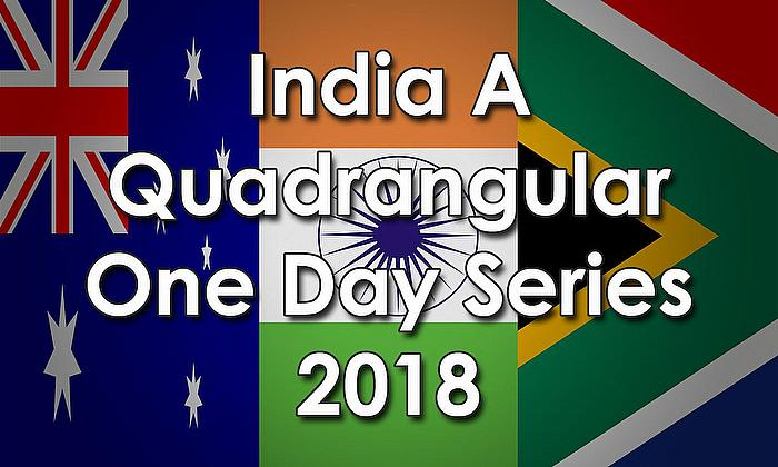 India A Quadrangular One-Day Series 2018
