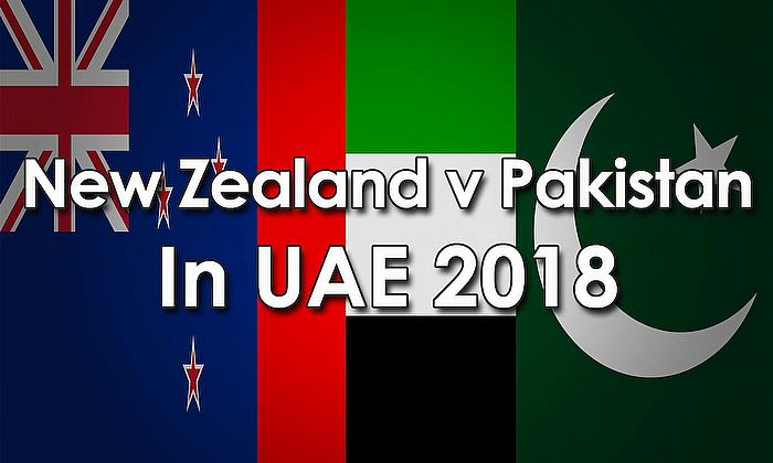 New Zealand v Pakistan in UAE 2018