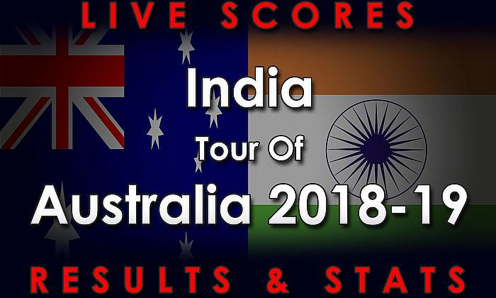 Live Cricket Streaming Scores - Australia v India Scores, Results and Stats