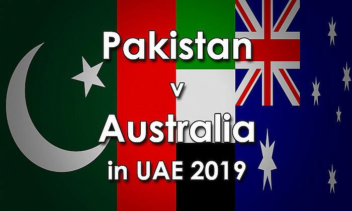 Pakistan v Australia in UAE 2019