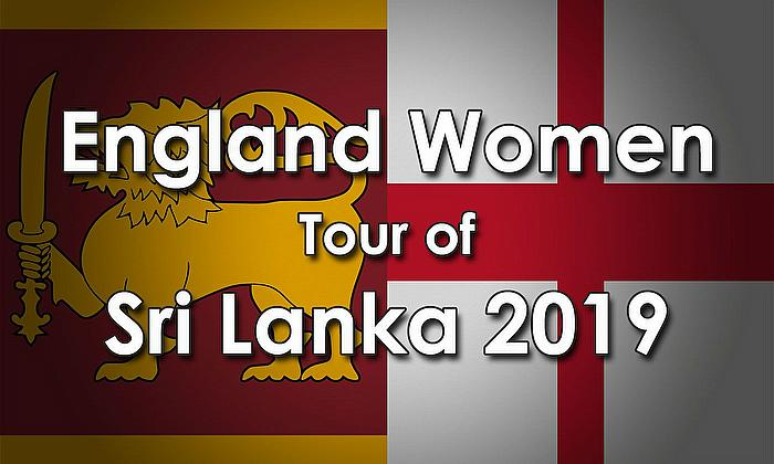 England Women tour of Sri Lanka 2019