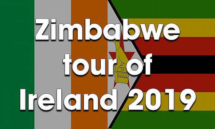 Zimbabwe tour of Ireland 2019