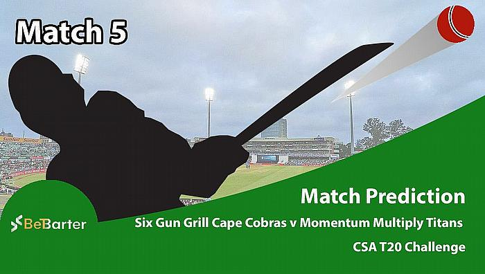 CSA T20 Challenge 2021- Six Gun Grill Cape Cobras vs Momentum Multiply Titans- Match 5
