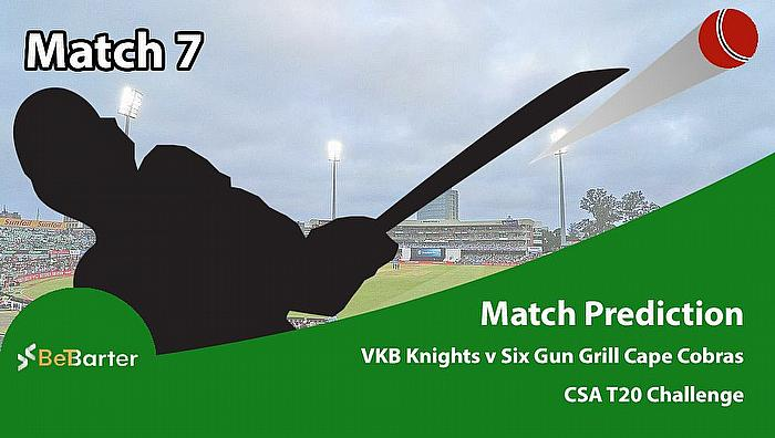 CSA T20 Challenge 2021- Six Gun Grill Cape Cobras vs VKB Knighs- Match 7