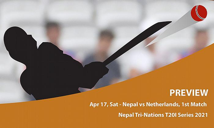 Nepal Tri-Nation T20I Series 2021- Nepal vs Netherlands- Match 1